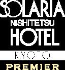 ソラリア西鉄ホテル京都プレミア 三条鴨川
