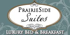 PrairieSide Suites Luxury Bed & Breakfast