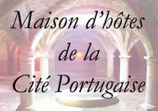 Maison d'hôtes Cité Portugaise