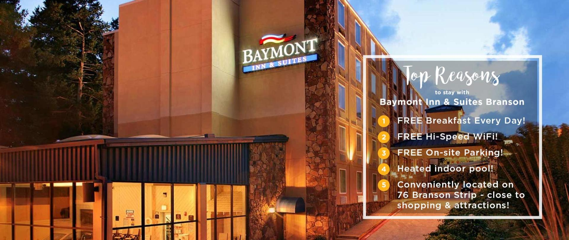 baymont-inn-and-suites-branson-on-the-strip-reasons-to-stay-1.png