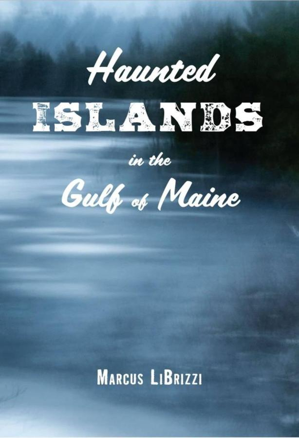 haunted-islands-of-the-gulf-of-maine.JPG.1024x0.JPG