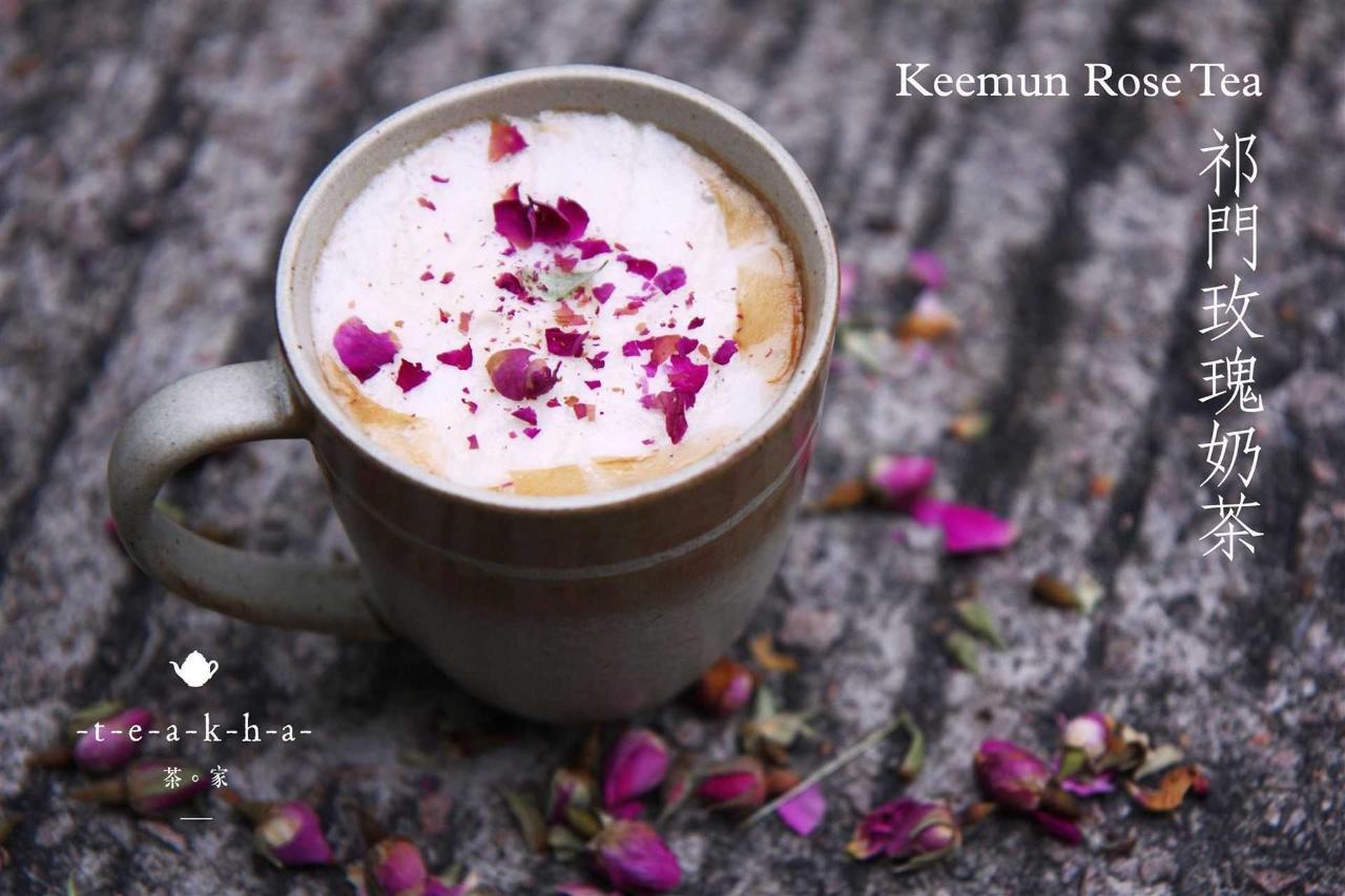 teakha | Keemun Rose Tea.jpg