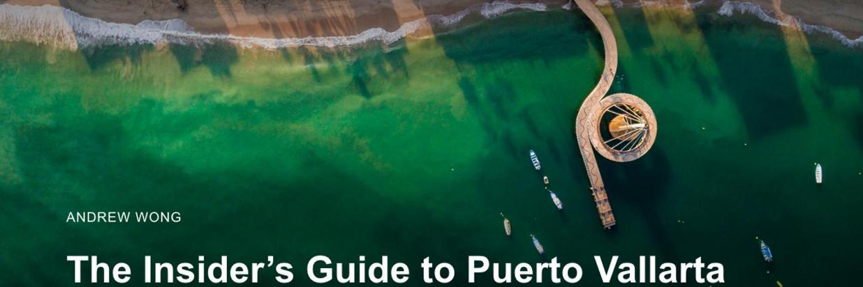Trivago The Insiders Guide to Puerto Vallarta