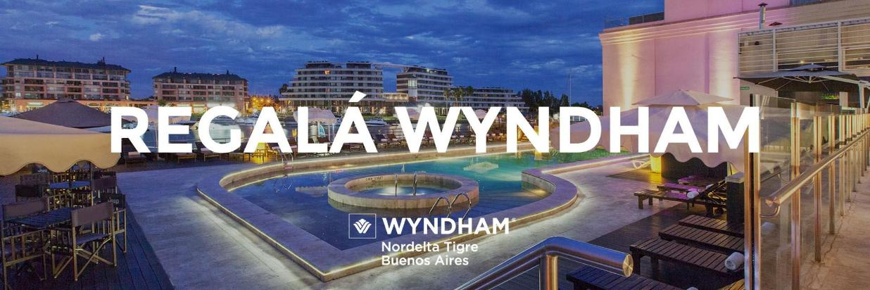 Regalá la Experiencia Wyndham