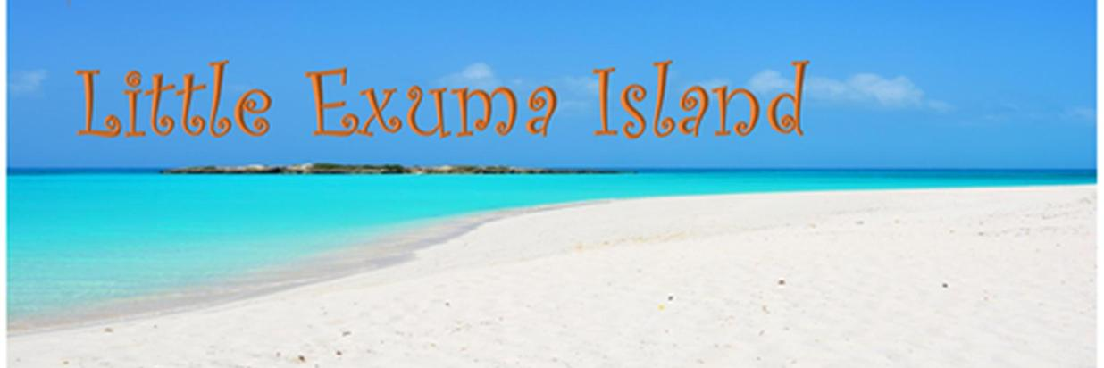 Little Exuma Island – Lots to Offer!