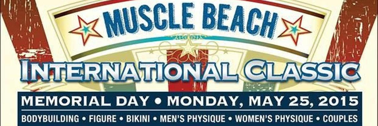 Muscle Beach Intl. Classic - May 25th