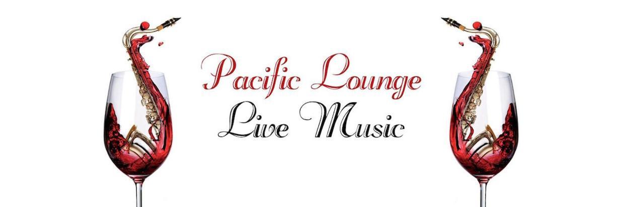 Pacific Lounge Live Music Saturdays