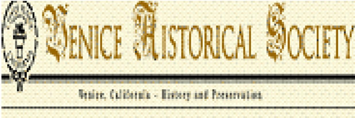 Venice Historical Society will be celebrating its 100th anniversary