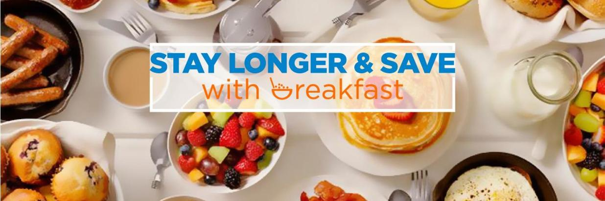 Stay Longer & Save with Breakfast