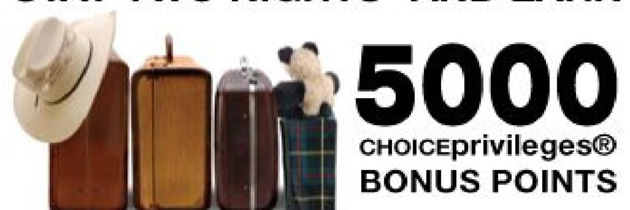 5000 Bonus Choice Privileges points!