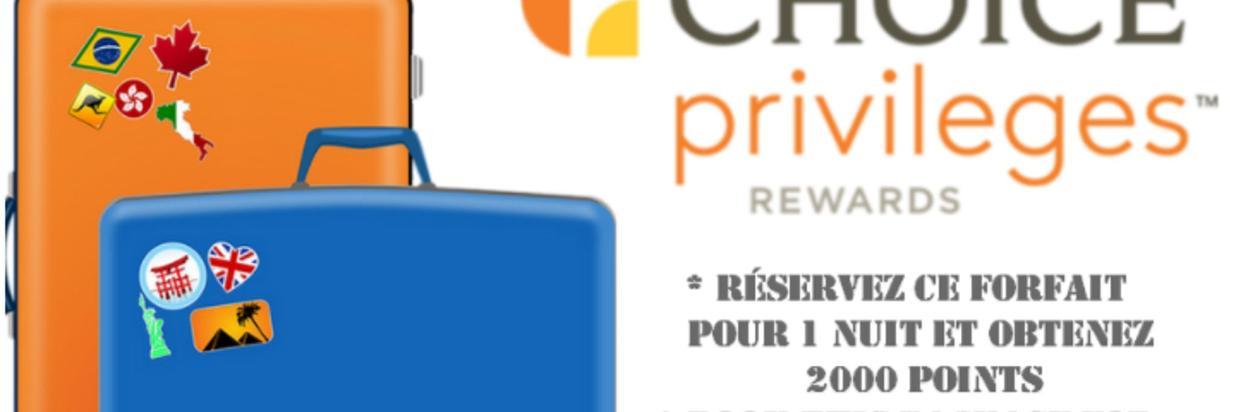 Choice Privileges 2000 bonus Points Package!