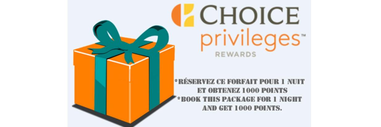 Choice Privileges 1000 bonus Points Package!