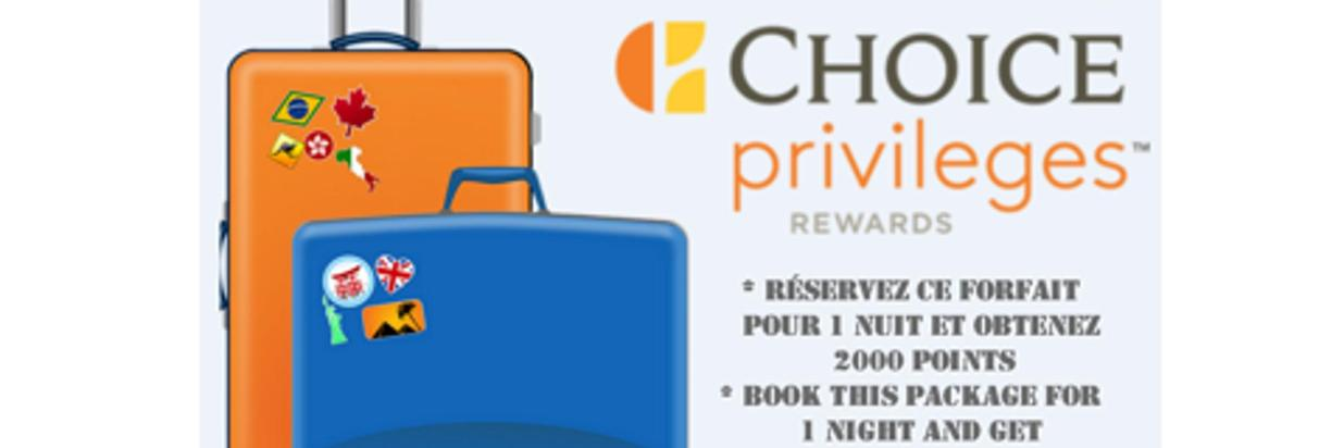 Choice Privileges 2000 bonus Points Package!