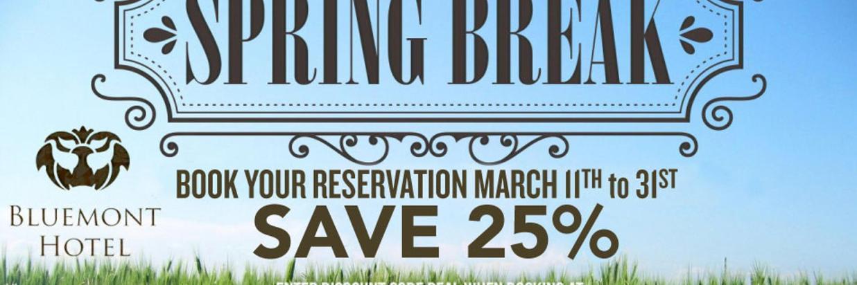 Spring Break Promotion