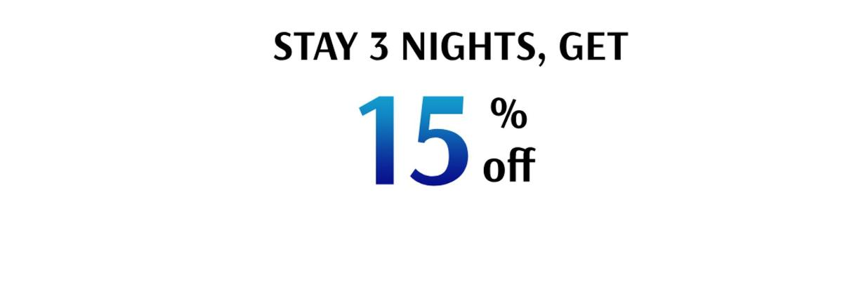 Stay 3nights get 15% off Best Available Rate (BAR)