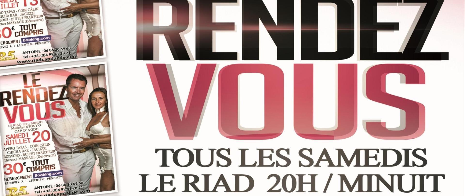 TOUS LES SAMEDIS LE RENDEZ-VOUS R5 LE RIAD