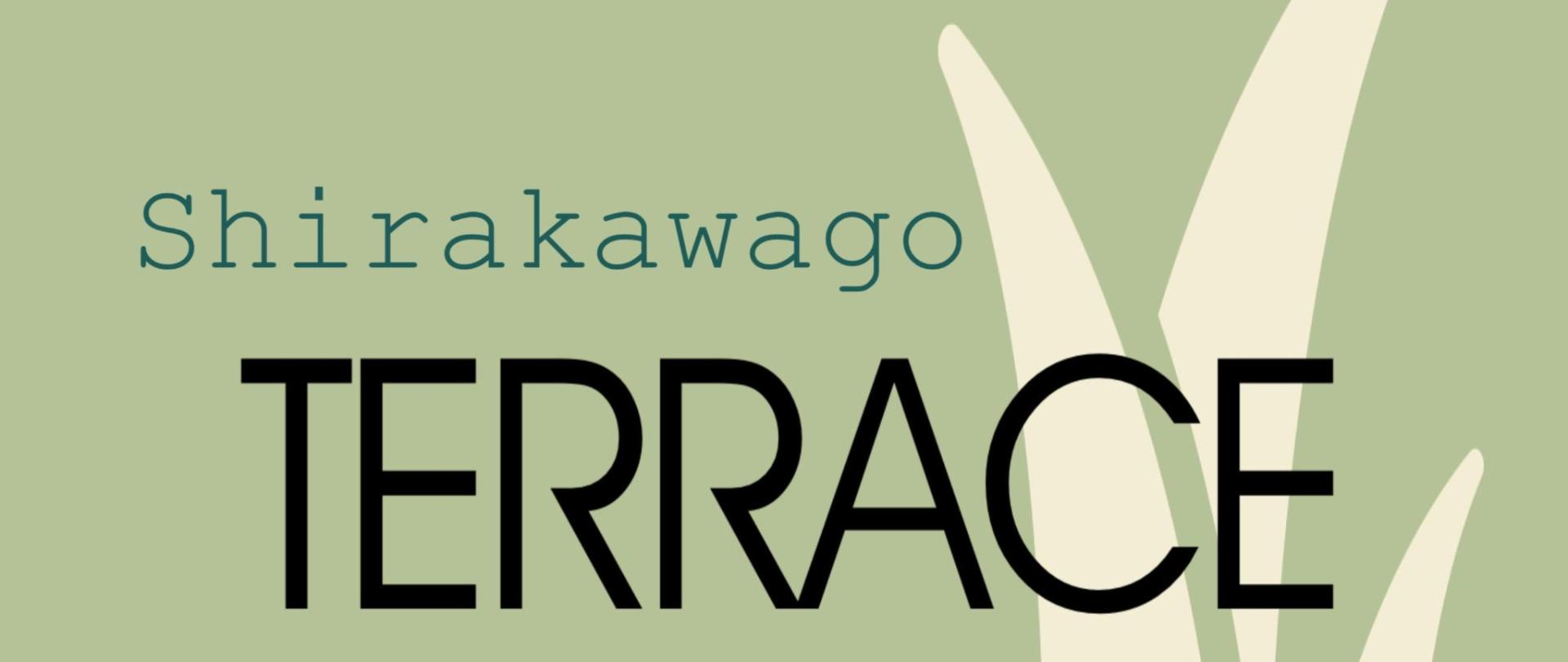 Shirakawago Terrace