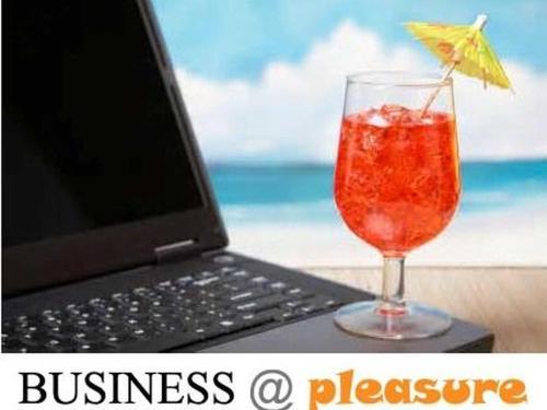 BUSINESS @ PLEASURE