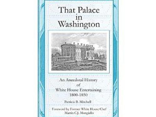 Four NEW books on White House food history
