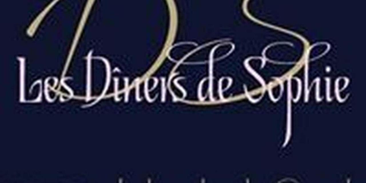 LES DINERS DE SOPHIE