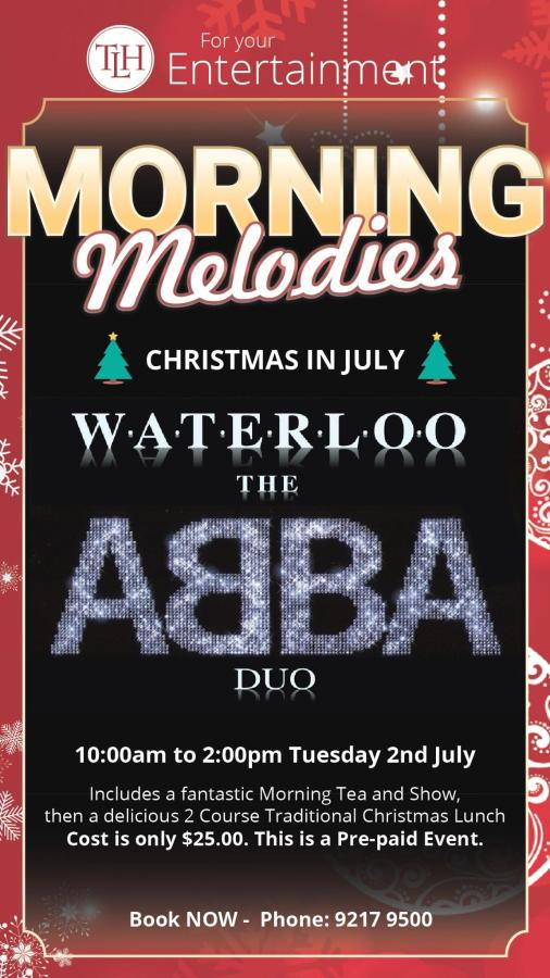 MORNING MELODIES taylors lakes hotel abba babba 2 july 2019 christmas in july.jpg